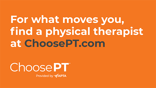 For what moves you, find a physical therapist
